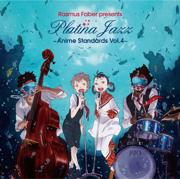 Anime Standards, Vol. 4 - Platina Jazz - Platina Jazz