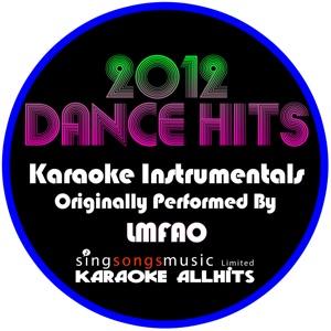 Karaoke All Hits - Party Rock Anthem (Originally Performed By LMFAO Feat Lauren Bennett and Goonrock) [Karaoke Instrumental]