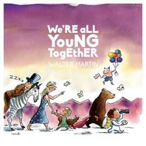 Walter Martin - The Beatles (When Ringo Shook His Mop) [feat. Hamilton Leithauser, Nick Stumpf, Josh Wise & Matt Iwanusa]