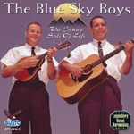 The Blue Sky Boys - I Have Found the Way