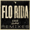 Good Feeling (Remixes), Flo Rida