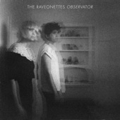 The Raveonettes - Downtown