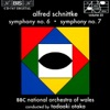 Schnittke: Symphonies No. 6 & 7, Tadaaki Otaka & The BBC National Orchestra of Wales