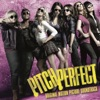 Pitch Perfect (Original Motion Picture Soundtrack) [Special Edition] artwork