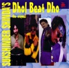 Sukhshinder Shinda s Dhol Beat Dho