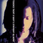 Terence Trent D'Arby - Do You Love Me Like You Say?
