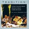 Tradition (feat. Ustad Vilayat Khan, Zakir Hussain & Hidayat Khan) ジャケット写真