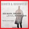 Der Mann, der kein Mörder war - Michael Hjorth & Hans Rosenfeldt