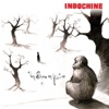 Un singe en hiver - Single, Indochine