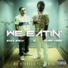 We Eatin feat Chief Keef Single