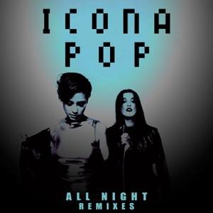 Icona Pop - All Night (Cash Cash Radio Edit)