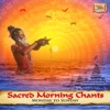 Sacred Morning Chants - Monday to Sunday