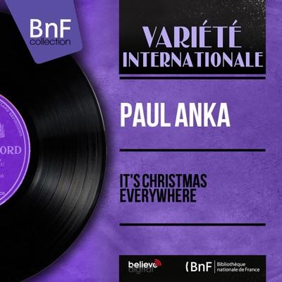 It's Christmas Everywhere (Mono Version) - Paul Anka