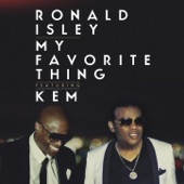 Ronald Isley - My Favorite Thing (feat. KEM)