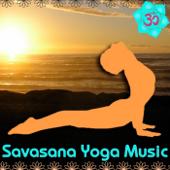 Savasana Yoga Music:Healing Instrumentals& Singing Bowlsfor Meditation & Relaxation