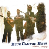 Blue Canyon Boys - I Bid You Goodnight
