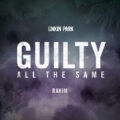Guilty All The Same Feat. Rakim  LINKIN PARK - LINKIN PARK