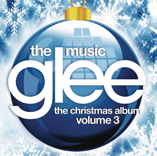 Glee: The Music, The Christmas Album, Vol. 3 by Glee Cast on Apple ...