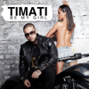 Timati - Be My Girl artwork