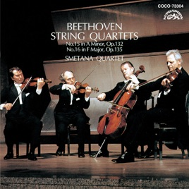 ‎Beethoven: String Quartets No  15 in A Minor, Op  132 / No  16 in F Major,  Op  135 by SMETANA QUARTET