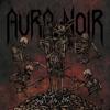 Aura Noir - Out to Die artwork