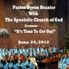 Apostolic Church of God (feat. Pastor Byron Brazier), Pastor Byron Brazier, Apostolic Church of God & Santuary Choir