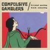 Crystal Gazing Luck Amazing, Compulsive Gamblers