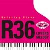 リラクシング・ピアノ R-36 ラヴァーズ・メロディーズ ジャケット写真