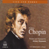 Jeremy Siepmann - The Life and Works of Frédéric Chopin  artwork