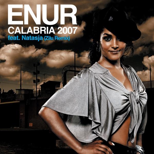 Calabria 2007 (Zilu Remix) [feat. Natasja] - Single
