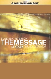 The Message/Remix: The New Testament in Contemporary Language (Unabridged) - Eugene Peterson mp3 listen download