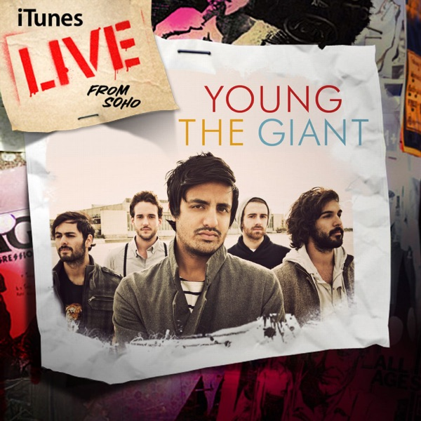 iTunes Live from SoHo Young the Giant album cover