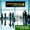 旅する音楽 (Traveling Music ~ at the airport) ジャケット画像