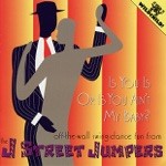 The J Street Jumpers - Is You Is or Is You Ain't My Baby?