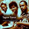 Tagore Trance EP