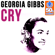 Cry (Remastered) - Georgia Gibbs