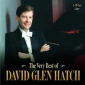David Glen Hatch - Praise to the Man