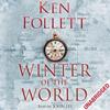 Ken Follett - Winter of the World (Unabridged) bild