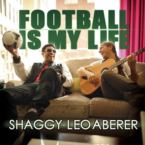 Leo Aberer & Shaggy mit Football Is My Life