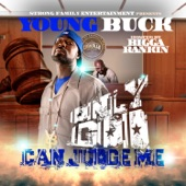 Young Buck - Only God Can Judge Me