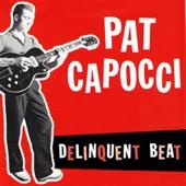 Pat Capocci - Devil Got My Baby