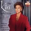 The Kiri Selection, Dame Kiri Te Kanawa