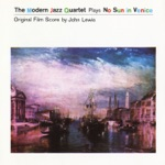 The Modern Jazz Quartet - One Never Knows