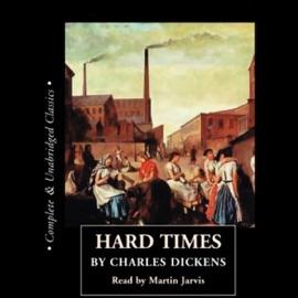 Hard Times (Unabridged) - Charles Dickens mp3 listen download