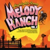 Highlights From Melody Ranch Vol. 3