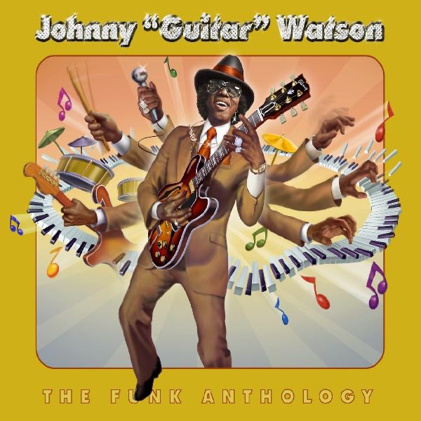 Johnny 'guitar' Watson - I Want To Ta-Ta You Baby