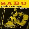 Palo Congo, Sabu