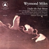 Wymond Miles - Pale Moon