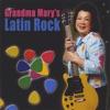 Grandma Mary's Latin Rock ジャケット写真