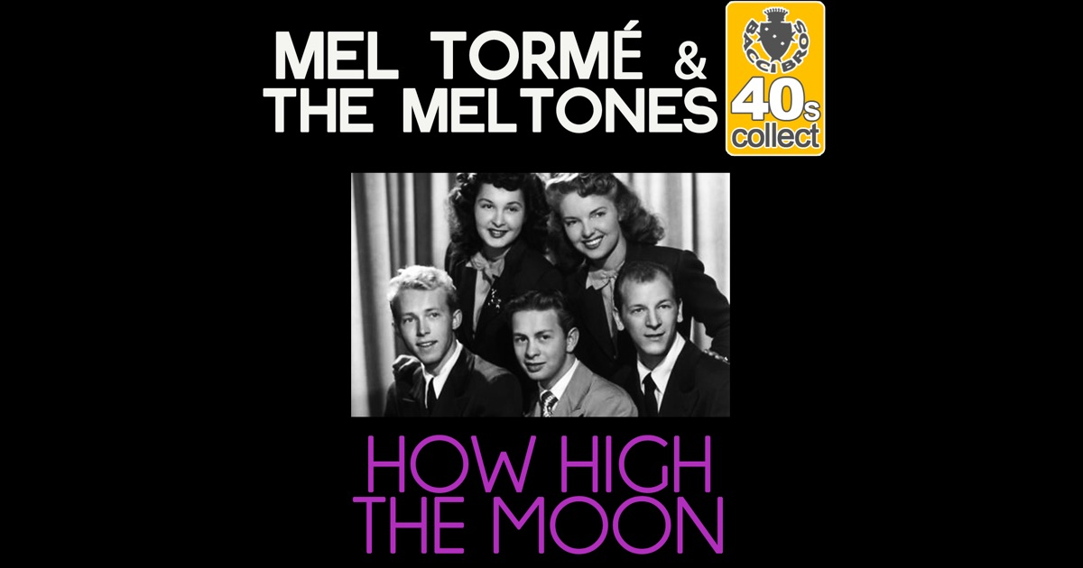 how high the moon remastered single by mel torm the. Black Bedroom Furniture Sets. Home Design Ideas